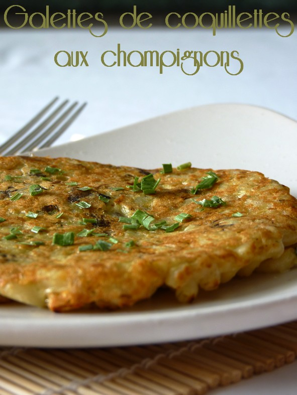 Galettes coquillettes champignons4